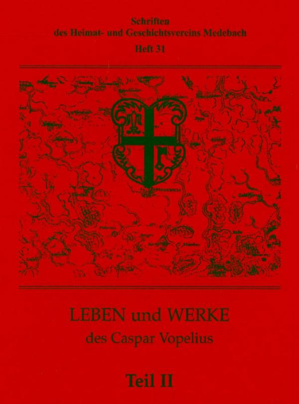 Leben und Werke des Caspar Vaupelius